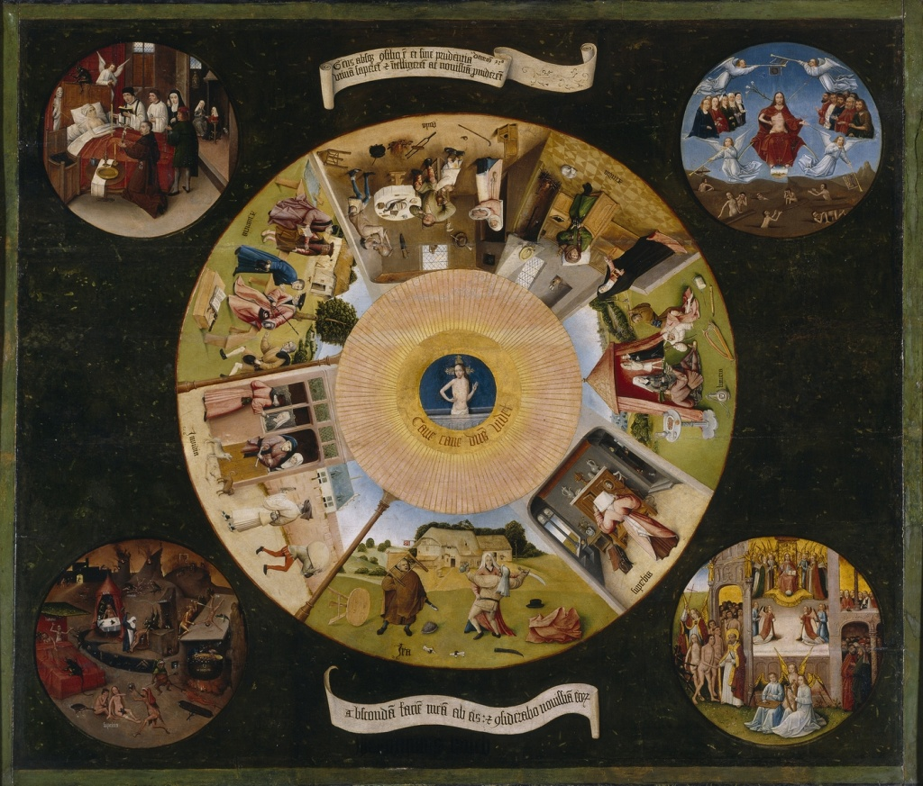 The Seven Deadly Sins and Four Last Things by Hieronymus Bosch.